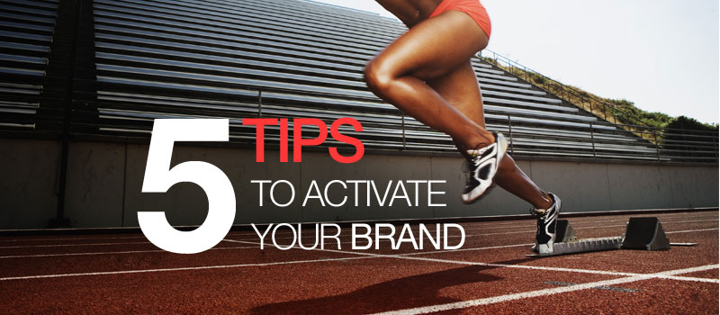 blog_5-tips-for-brand-activation
